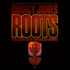 Quincy Jones: Roots Soundtrack
